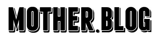 Mother./Blog