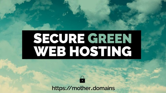 Secure Green Website Hosting - the campaign