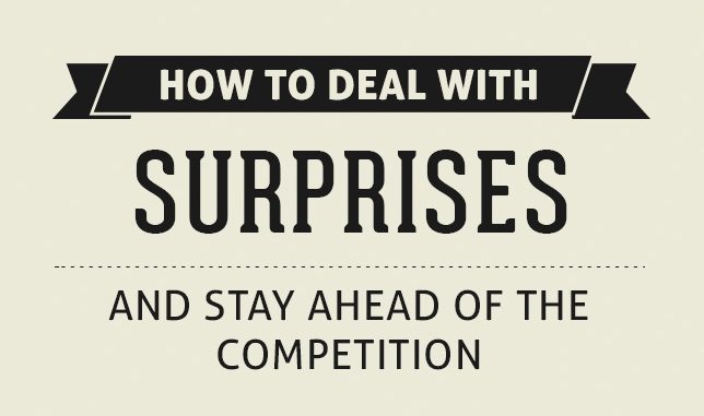 Surprises can be wonderful in life